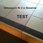 Gimnazjum nr. 2 - Skawina - Test 2 - taśma antypoślizgowa